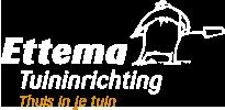 Welkom bij Ettema Tuininrichting